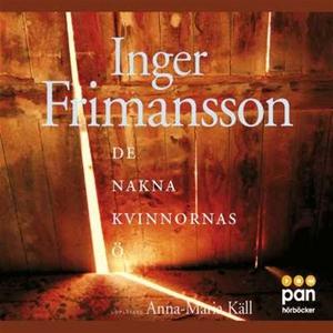 De nakna kvinnornas ö (ljudbok) av Inger Friman