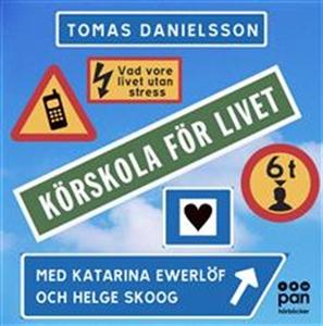 Körskola för livet (ljudbok) av Tomas Danielsso