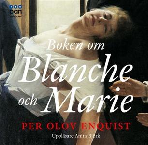 Boken om Blanche och Marie (ljudbok) av Per Olo