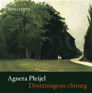 Drottningens chirurg (ljudbok) av Agneta Pleije