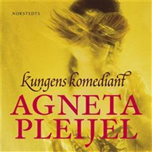 Kungens komediant (ljudbok) av Agneta Pleijel