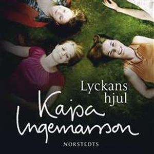 Lyckans hjul (ljudbok) av Kajsa Ingemarsson