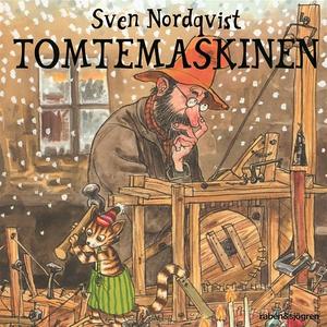 Tomtemaskinen (ljudbok) av Sven Nordqvist