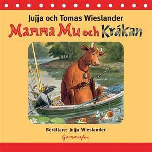Mamma Mu och Kråkan (ljudbok) av Jujja Wiesland