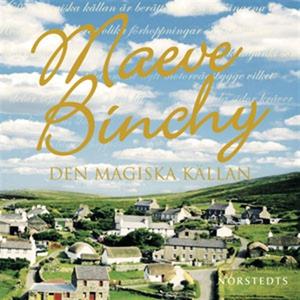Den magiska källan (ljudbok) av Maeve Binchy