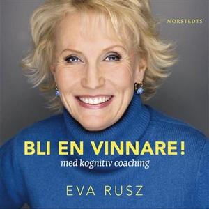 Bli en vinnare (ljudbok) av Eva Rusz