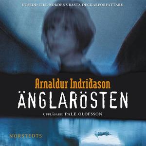 Änglarösten (ljudbok) av Arnaldur Indridason