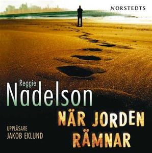 När jorden rämnar (ljudbok) av Reggie Nadelson