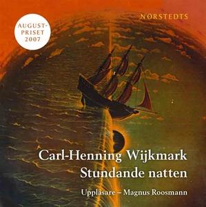Stundande natten (ljudbok) av Carl-Henning Wijk