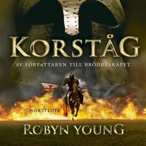 Korståg (ljudbok) av Robyn Young