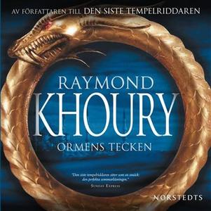 Ormens tecken (ljudbok) av Raymond Khoury