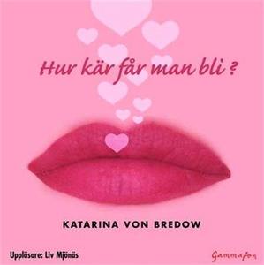 Hur kär får man bli? - Mediafil (ljudbok) av Ka