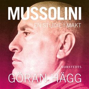 Mussolini (ljudbok) av Göran Hägg