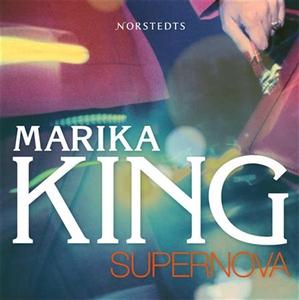 Supernova (ljudbok) av Marika King