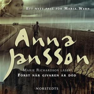 Först när givaren är död (ljudbok) av Anna Jans