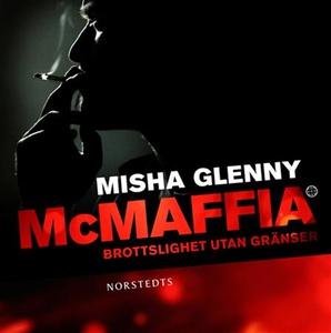 McMaffia : brottslighet utan gränser (ljudbok)