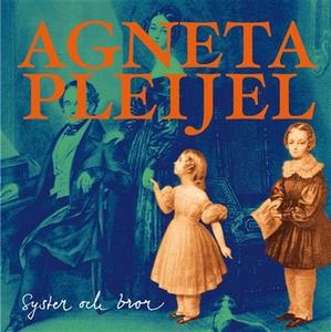 Syster och bror (ljudbok) av Agneta Pleijel