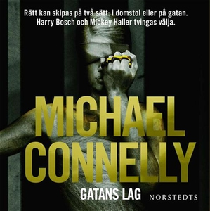 Gatans lag (ljudbok) av Michael Connelly