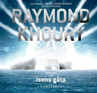 Isens gåta (ljudbok) av Raymond Khoury