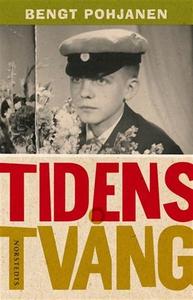 Tidens tvång (ljudbok) av Bengt Pohjanen