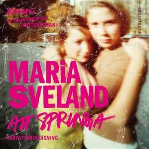 Att springa (ljudbok) av Maria Sveland
