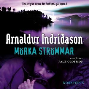 Mörka strömmar (ljudbok) av Arnaldur Indridason