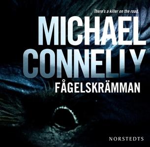 Fågelskrämman (ljudbok) av Michael Connelly
