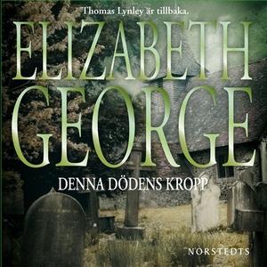 Denna dödens kropp (ljudbok) av Elizabeth Georg