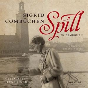 Spill : en damroman (ljudbok) av Sigrid Combüch