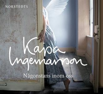 Någonstans inom oss (ljudbok) av Kajsa Ingemars