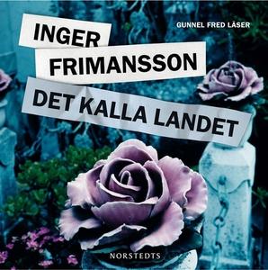 Det kalla landet (ljudbok) av Inger Frimansson