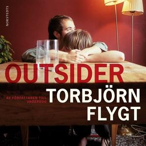Outsider (ljudbok) av Torbjörn Flygt