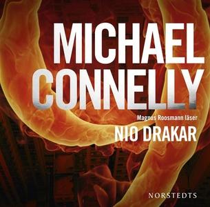 Nio drakar (ljudbok) av Michael Connelly
