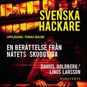 Svenska hackare - En berättelse från nätets skuggsida