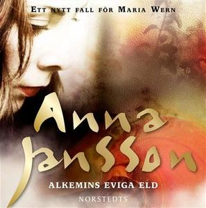 Alkemins eviga eld (ljudbok) av Anna Jansson