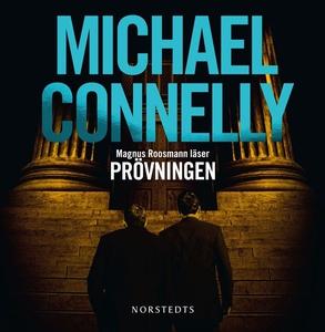 Prövningen (ljudbok) av Michael Connelly