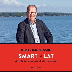 Smart och lat (ljudbok) av Tomas Danielsson