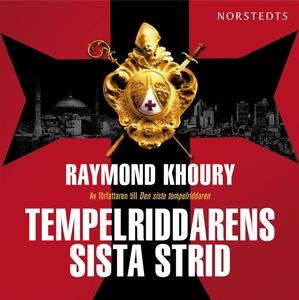 Tempelriddarens sista strid (ljudbok) av Raymon