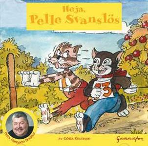 Heja, Pelle Svanslös (ljudbok) av Gösta Knutsso