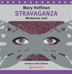 Stravaganza : maskernas stad (ljudbok) av Mary