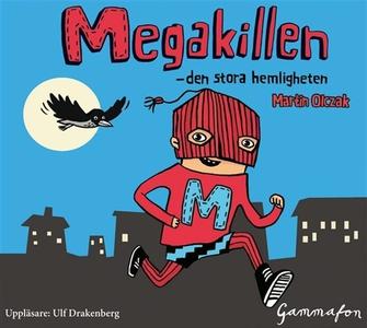 Megakillen - den stora hemligheten (ljudbok) av