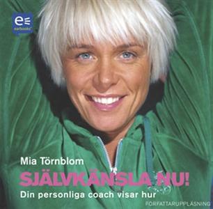 Självkänsla nu! (ljudbok) av Mia Törnblom