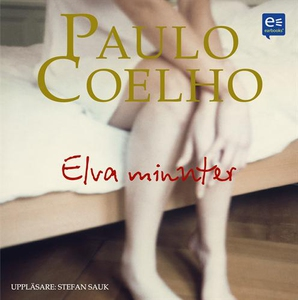 Elva minuter (ljudbok) av Paulo Coelho