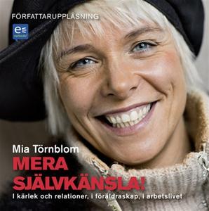 Mera Självkänsla (ljudbok) av Mia Törnblom