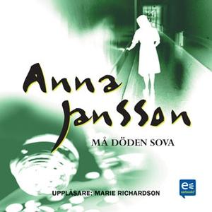 Må döden sova (ljudbok) av Anna Jansson