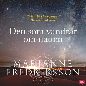 Den som vandrar om natten (ljudbok) av Marianne