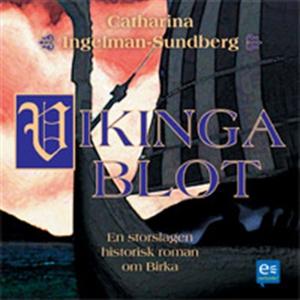 Vikingablot : en historisk roman om Birka (ljud