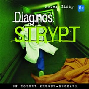 Diagnos: strypt (ljudbok) av Peter Gissy