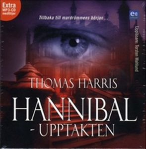 Hannibal : upptakten (ljudbok) av Thomas Harris