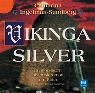 Vikingasilver : en storslagen historisk roman o